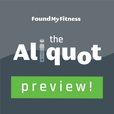 The Aliquot Preview:Rhonda Patrick, Ph.D.