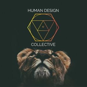 Human Design Collective Podcast