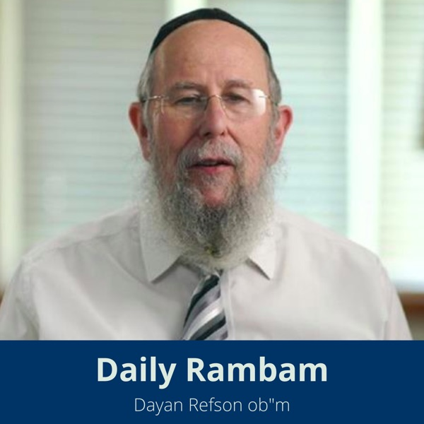 Daily Rambam with Dayan Refson