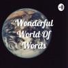 Wonderful World Of Words artwork