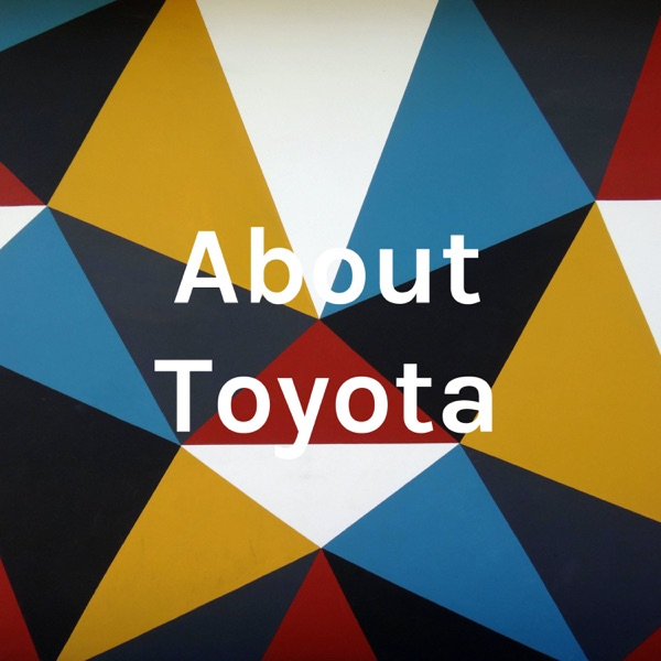 About Toyota