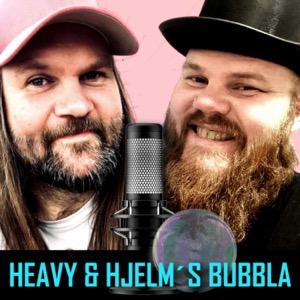 Heavy & Hjelm´s bubbla
