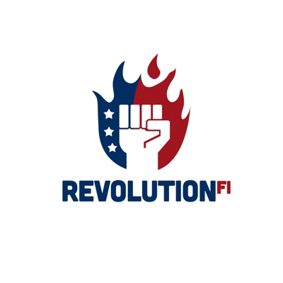 The RevolutionFI Podcast: Earning Your Way to Financial Independence