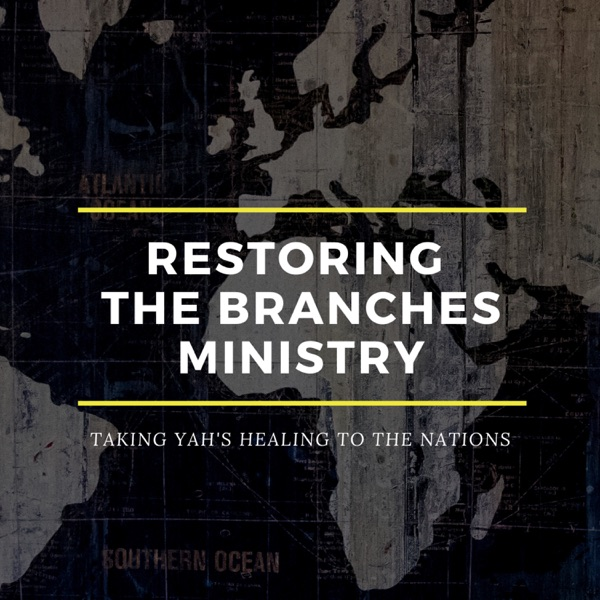 Restoring the Branches Ministry