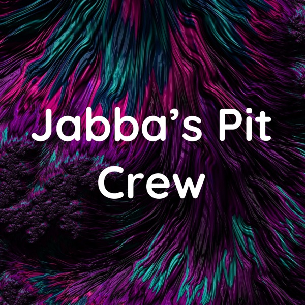 Jabba's Pit Crew Artwork