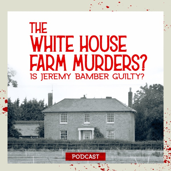 The White House Farm murders