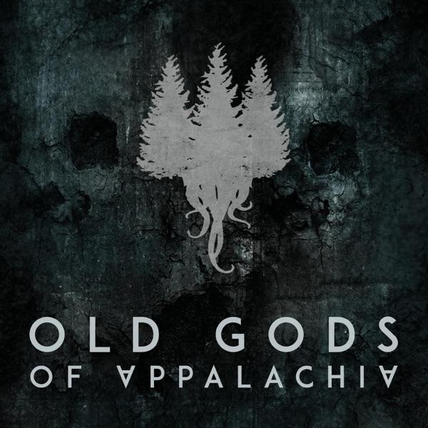 Old Gods of Appalachia