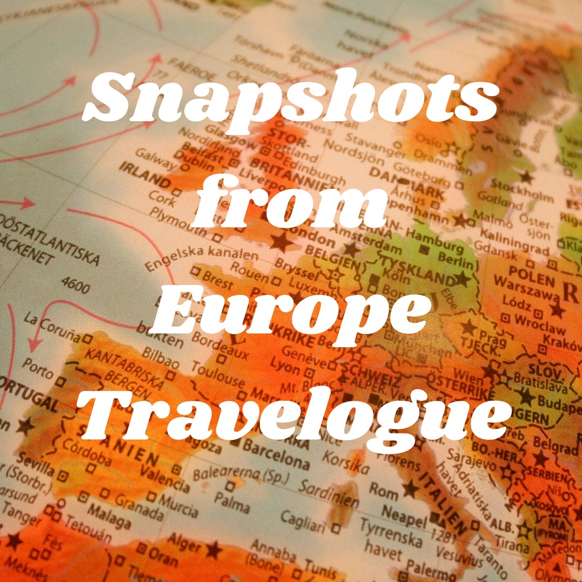 Snapshots from Europe Travelogue