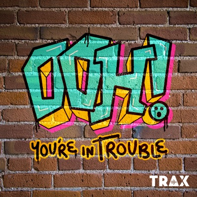 Ooh You're In Trouble:Mortified Media and TRAX from PRX