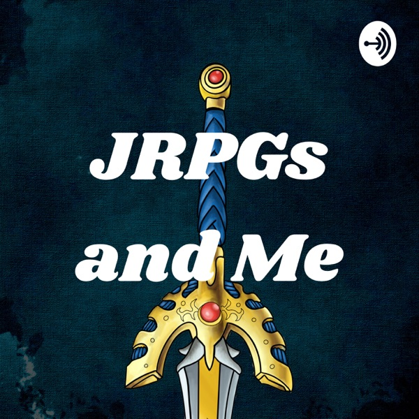 JRPGs and Me