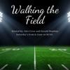 Walking the Field artwork