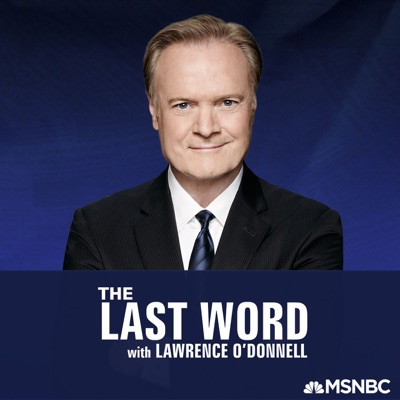 The Last Word with Lawrence O'Donnell:Lawrence O'Donnell, MSNBC
