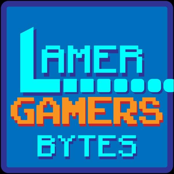 Lamer Gamers Bytes