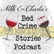 Bed Crime Stories