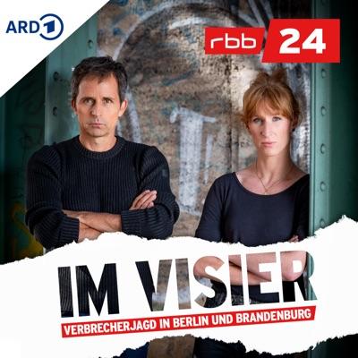 Im Visier – Verbrecherjagd in Berlin und Brandenburg | rbb24:rbb 24 (Rundfunk Berlin-Brandenburg)