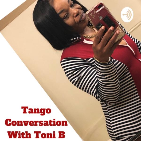 Tango Conversation With Toni B