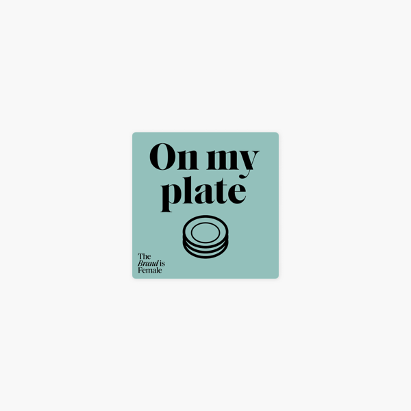 On my plate on Apple Podcasts