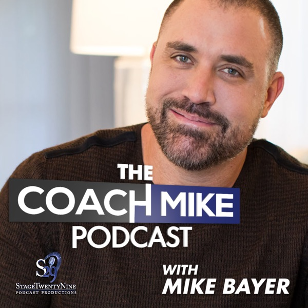 The Coach Mike Podcast