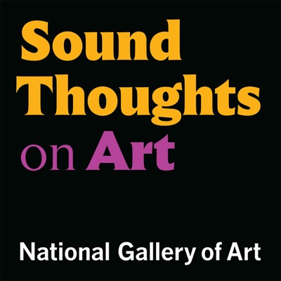 Sound Thoughts on Art:National Gallery of Art, Washington