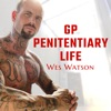 GP- Penitentiary Life With Wes Watson artwork