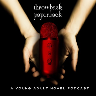 Throwback Paperback: A Young Adult Novel Podcast