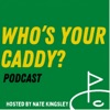 Who's Your Caddy? Podcast artwork