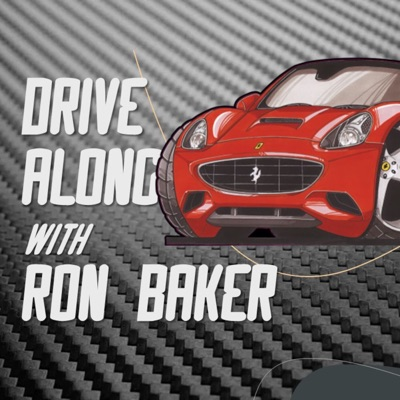 Drive Along with Ron Baker