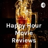 Happy Hour Movie Reviews artwork