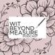Wit Beyond Measure