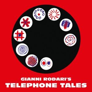 Gianni Rodari's Telephone Tales