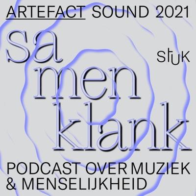 SAMENKLANK: een podcast over muziek en menselijkheid:STUK kunstencentrum