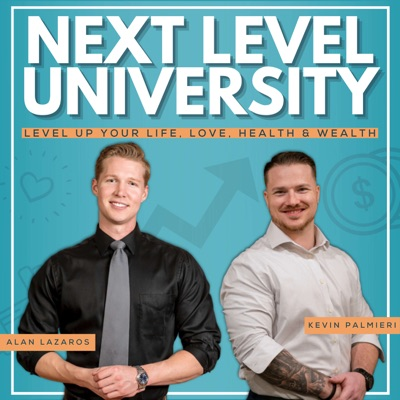 Next Level University:Kevin Palmieri and Alan Lazaros