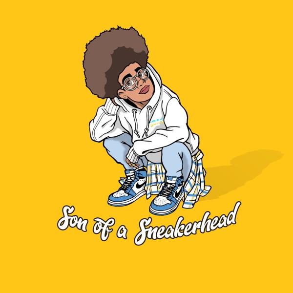 Son of a Sneakerhead