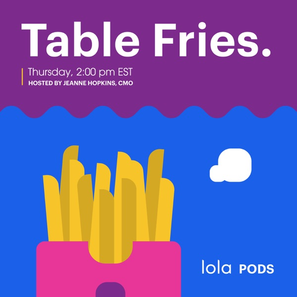 Table Fries.
