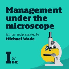 Management Under The Microscope
