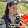 Just Grow Something artwork