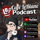 Cafe LeBanc Podcast