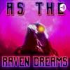 As The Raven Dreams artwork