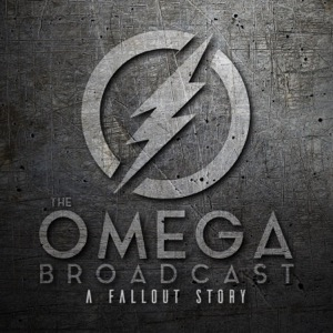 The Omega Broadcast   A Fallout Story Podcast