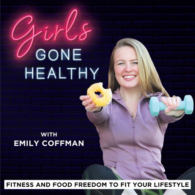 Girls Gone Healthy - Workout Motivation and Food Guide to Live a Cheap, Easy Healthy Lifestyle for College Girls and Women:Emily Coffman | Former Athlete, College Health Tips, Food Freedom