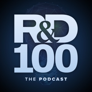 R&D 100 – The Podcast