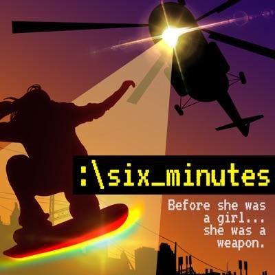 Six Minutes:Gen-Z Media