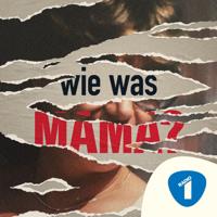 Wie was mama?