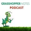 Grasshopper Notes Podcast artwork