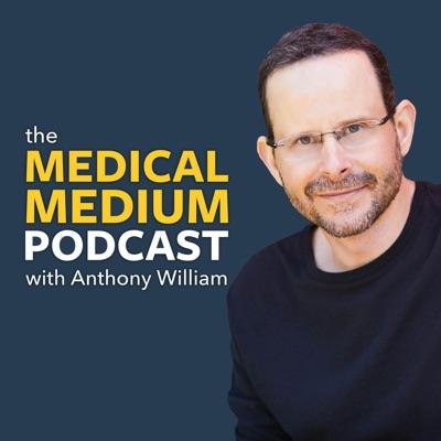 Medical Medium Podcast:Anthony William