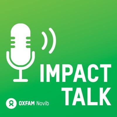 The Impact Talk Podcast from Oxfam Novib