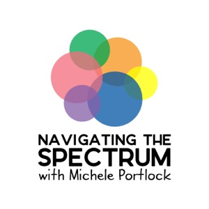 Navigating the Spectrum with Michele Portlock