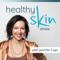 The Healthy Skin Show w/ Jennifer Fugo