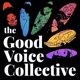 The Good Voice Collective