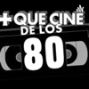 Más Que Cine De Los 80